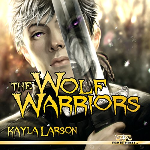 The Wolf Warriors audiobook cover art
