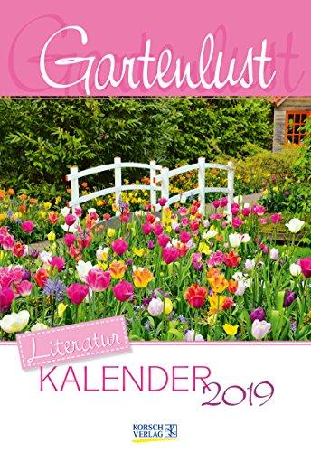 Gartenlust(2-Wo.) 236919 2019: Literarischer 2-Wochenkalender * 2 Wochen 1 Seite * literarische Zitate und Bilder * 16,5 x 24 cm
