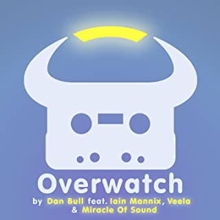 Overwatch (feat. Iain Mannix, Veela, Miracle of Sound)