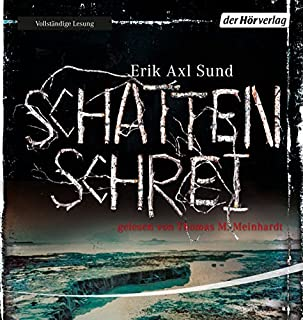 Schattenschrei     Victoria Bergman 3              Autor:                                                                                                                                 Erik Axl Sund                               Sprecher:                                                                                                                                 Thomas M. Meinhardt                      Spieldauer: 13 Std. und 37 Min.     462 Bewertungen     Gesamt 4,1