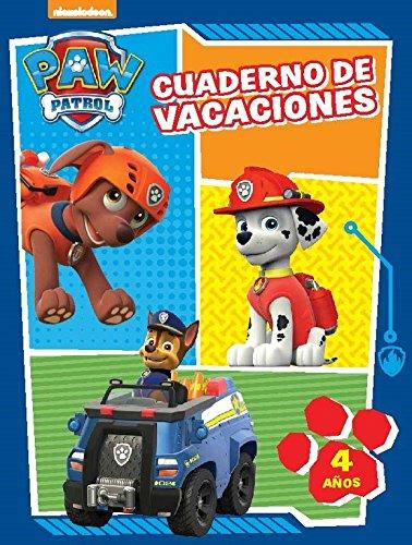 Paw Patrol. Cuaderno de vacaciones - 4 años (Cuadernos de vacaciones de La Patrulla Canina)