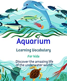 The vocabulary-Flashcards of Aquarium for kids: Learning & Skill development for Kid and Preschool, it enhances concentration and imagination with cute picture more than 30 pics.