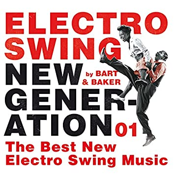 Electro Swing New Generation 01 by Bart&Baker: The Best New Electro Swing Music
