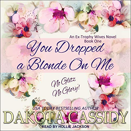 You Dropped a Blonde on Me audiobook cover art