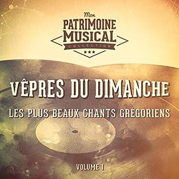 Les plus beaux chants grégoriens : « Vêpres du dimanche » par le Choeur des Moines de l'Abbaye Saint-Pierre de Solesmes