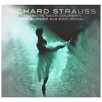 Richard Strauss (Tanzstücke Nach Couperin / Der Bürger Als Edelmann)