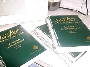 GATHER COMPREHENSIVE KEYBOARD ACCOMPANIMENT 4 VOLS. (SPIRAL BOUND) 1994 (SET OF 4 VOLUMES)