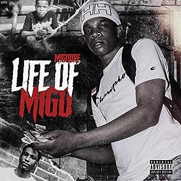 Life of Migo