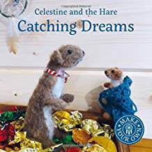 Catching Dreams (Celestine and the Hare)