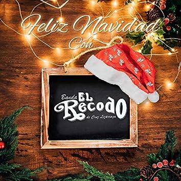 Feliz Navidad Con Banda el Recodo de Cruz Lizárraga