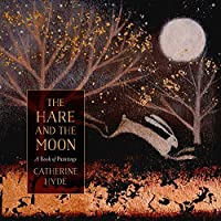 The Hare and the Moon: A Calendar of Paintings