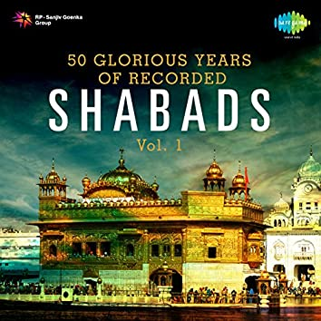 50 Glorious Years of Recorded Shabads, Vol. 1