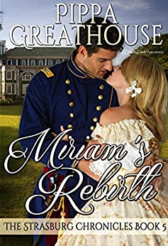 Miriam's Rebirth (The Strasburg Chronicles Book 5) by [Pippa Greathouse, Blushing Books]