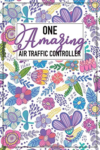 One Amazing Air Traffic Controller: Notebook: Air Traffic Controller Gifts For Women