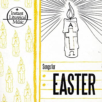 Instant Liturgical Music (Songs For Easter)