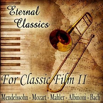 Eternal Classics. For Classic Film (Volumen II)