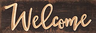 P. Graham Dunn Welcome Script Brown Weathered 15.75 x 6 Pine Wood Carved Plank Wall Plaque Sign