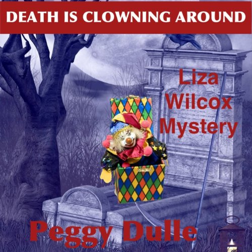 Death Is Clowning Around audiobook cover art
