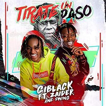 Tirate un Paso (feat. Zaider, Ane Swing)