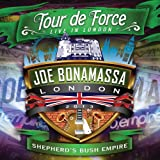 Tour de Force: Live in London – Shepherd's Bush Empire von Joe Bonamassa