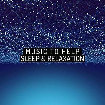Music to Help Sleep & Relaxation