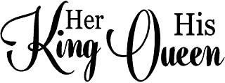 byyoursidedecal Her King his Queen Vinyl Wall Decal,Art Quotes Inspirational Sayings 14