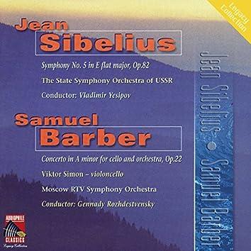 Sibelius: Symphony No. 5 - Barber: Cello Concerto
