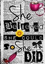 Best she believed she could so she did notebook Reviews