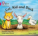 Cat, Kid and Duck: Band 01B/Pink B (Collins Big Cat Phonics for Letters and Sounds)