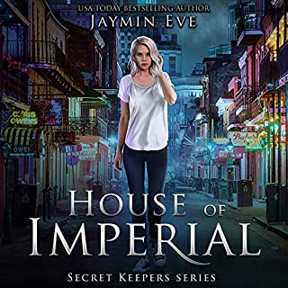 House of Imperial     Secret Keepers Series, Book 2              Written by:                                                                                                                                 Jaymin Eve                               Narrated by:                                                                                                                                 Vanessa Moyen                      Length: 7 hrs and 9 mins     4 ratings     Overall 4.8
