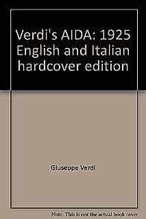 Verdi's AIDA: 1925 English and Italian hardcover edition