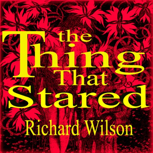 The Thing That Stared audiobook cover art