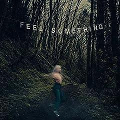 Movements- Feel Something
