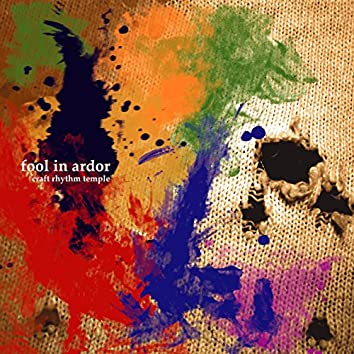 fool in ardor - EP