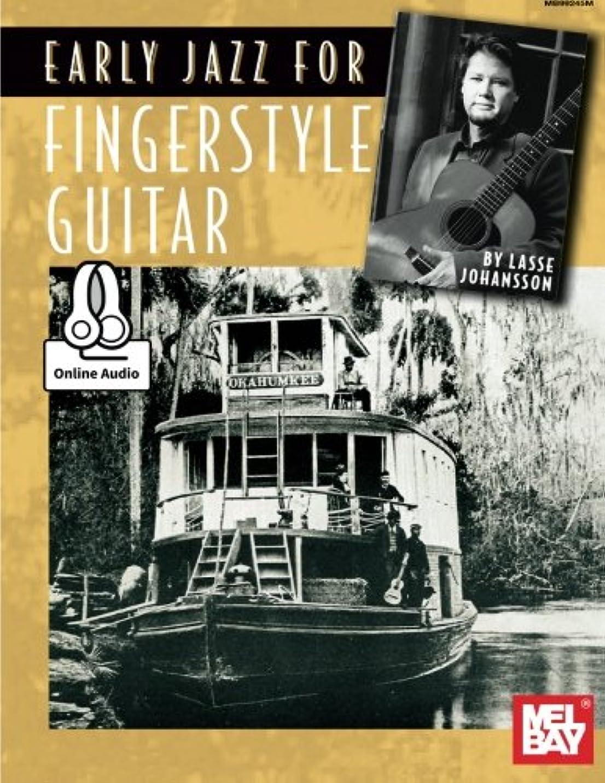 ストライク禁輸然としたEarly Jazz for Fingerstyle Guitar: Includes Online Media