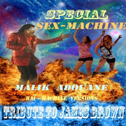 Get Up (I Feel Like Being Like a Sex Machine) (Raï Version Clip)