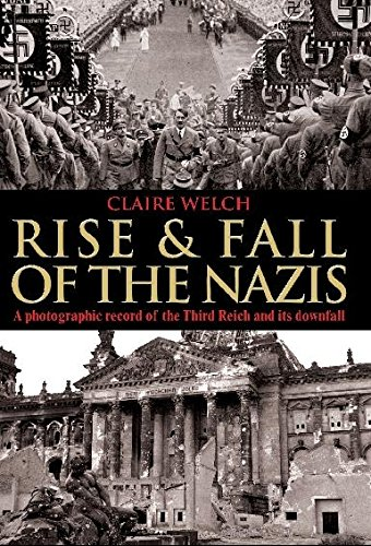 Rise and Fall of the Nazis