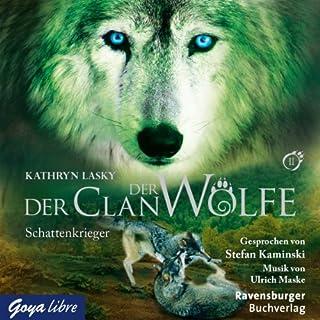 Schattenkrieger     Der Clan der Wölfe 2              Autor:                                                                                                                                 Kathryn Lasky                               Sprecher:                                                                                                                                 Stefan Kaminski                      Spieldauer: 3 Std. und 55 Min.     111 Bewertungen     Gesamt 4,8