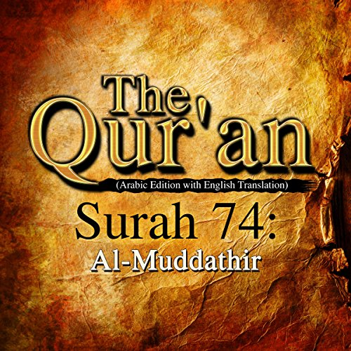 The Qur'an: Surah 74 - Al-Muddathir audiobook cover art