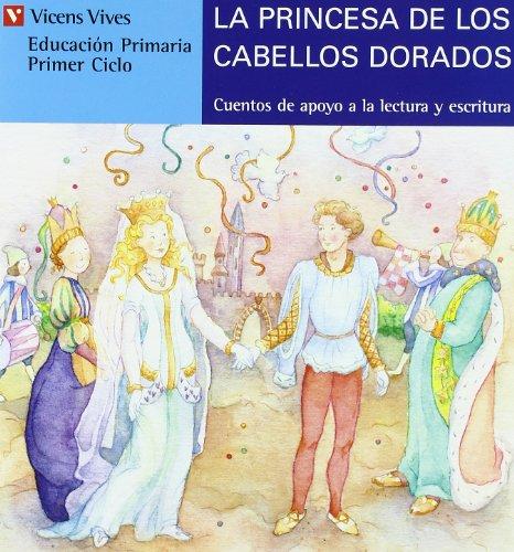 La Princesa De Los Cabelllos Dorados (azul): 11 (Cuentos de Apoyo. serie Azul) - 9788431651466