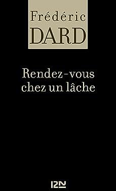 Rendez-vous chez un lâche (FREDERIC DARD t. 27) (French Edition)