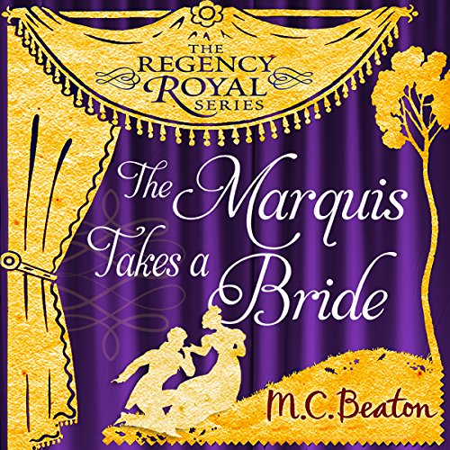 The Marquis Takes a Bride audiobook cover art