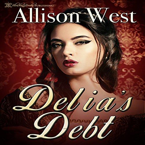 Delia's Debt audiobook cover art