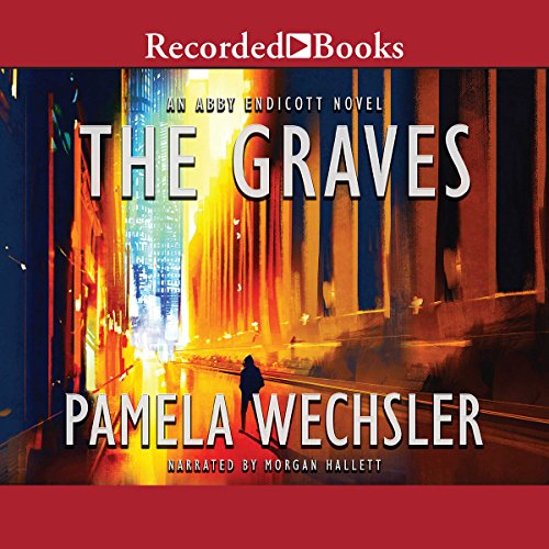 The Graves                   By:                                                                                                                                 Pamela Wechsler                               Narrated by:                                                                                                                                 Morgan Hallett                      Length: 8 hrs and 51 mins     4 ratings     Overall 3.3