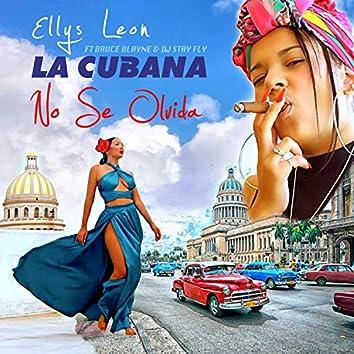 La Cubana No Se Olvida