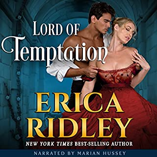 Lord of Temptation     A Historical Regency Romance Novel (Rogues to Riches, Book 4)              By:                                                                                                                                 Erica Ridley                               Narrated by:                                                                                                                                 Marian Hussey                      Length: 7 hrs and 52 mins     13 ratings     Overall 4.3