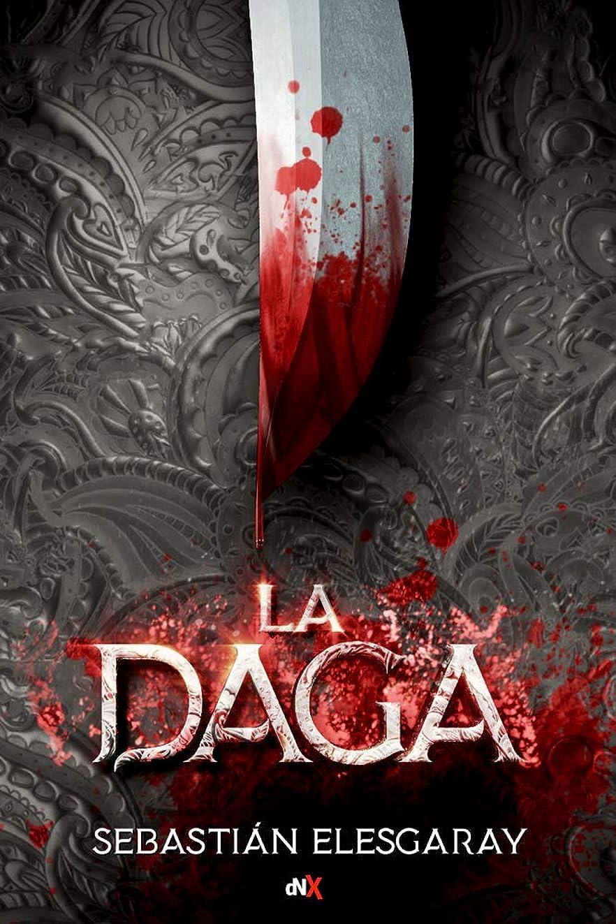 La Daga (Spanish Edition)