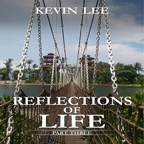 Reflections of Life: Part Three Titelbild
