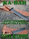 Ka Bar: And Other Collectible Knives (English Edition)