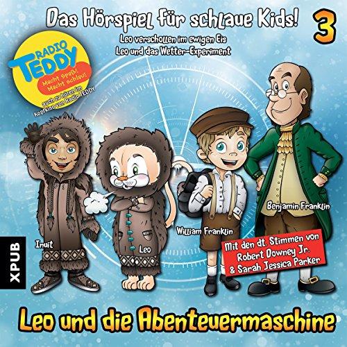 Leo verschollen im ewigen Eis / Leo und das Wetter-Experiment audiobook cover art